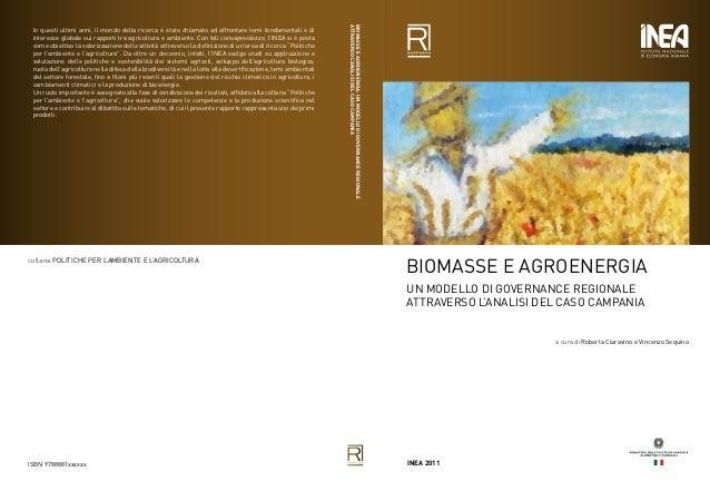 Biomasse&agroenergia - a cura di R. Ciaravino - V. Sequino (2011) - INEA