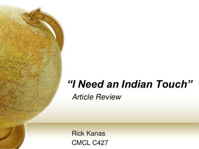 """""""I Need an Indian Touch""""Article ReviewRick KanasCMCL C427"""