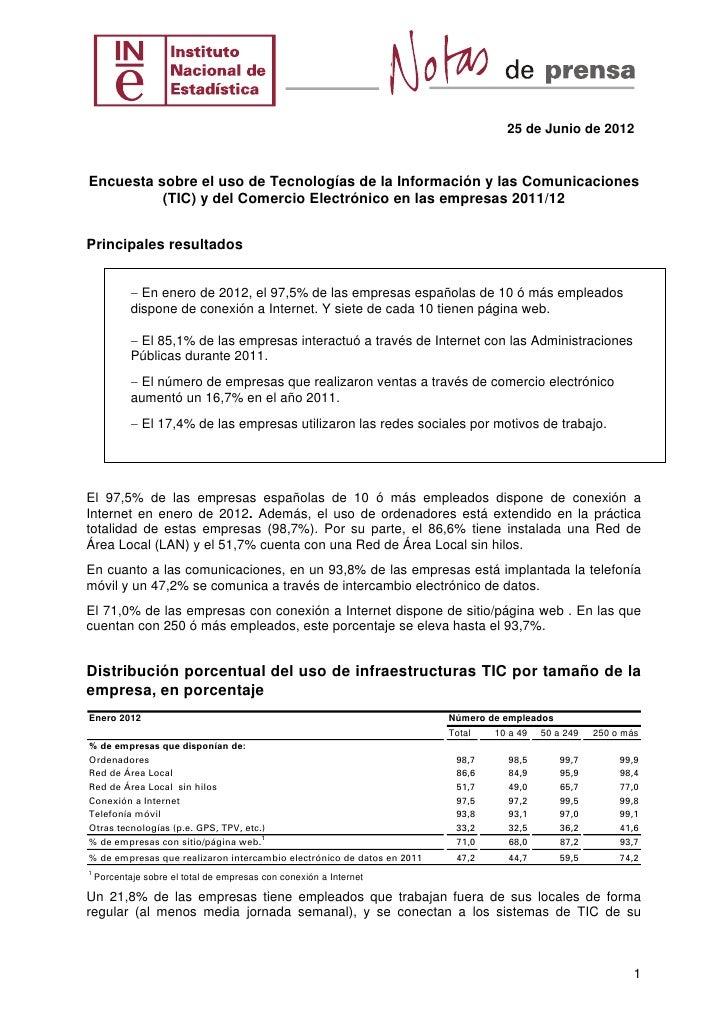 25 de Junio de 2012Encuesta sobre el uso de Tecnologías de la Información y las Comunicaciones          (TIC) y del Comerc...