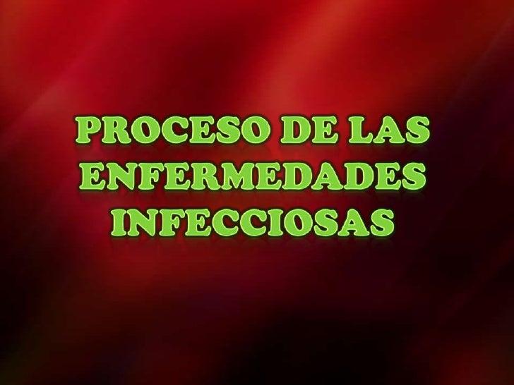 Es el proceso de multiplicación de organismos patógenos mediante   la colonización y/o invasión  previa en el huésped, con...