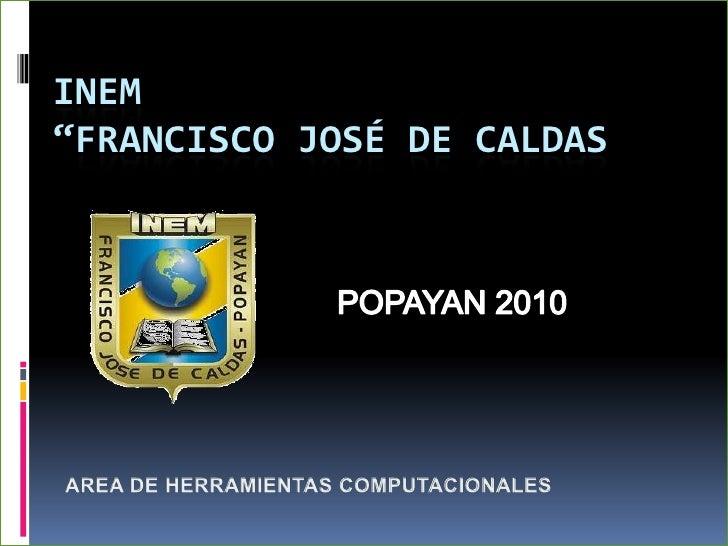 """INEM """"FRANCISCO JOSÉ DE CALDAS"""