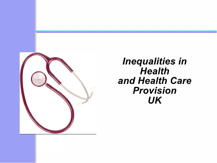 Inequalities - Health Care Provision