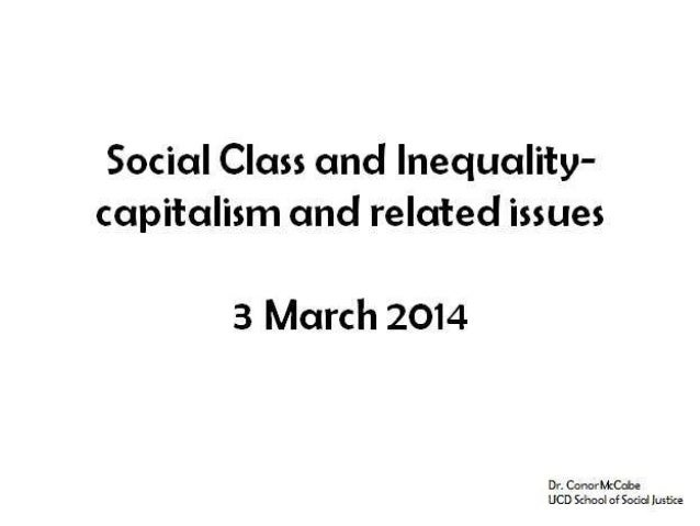 Capitalism is first and foremost a historical social system.