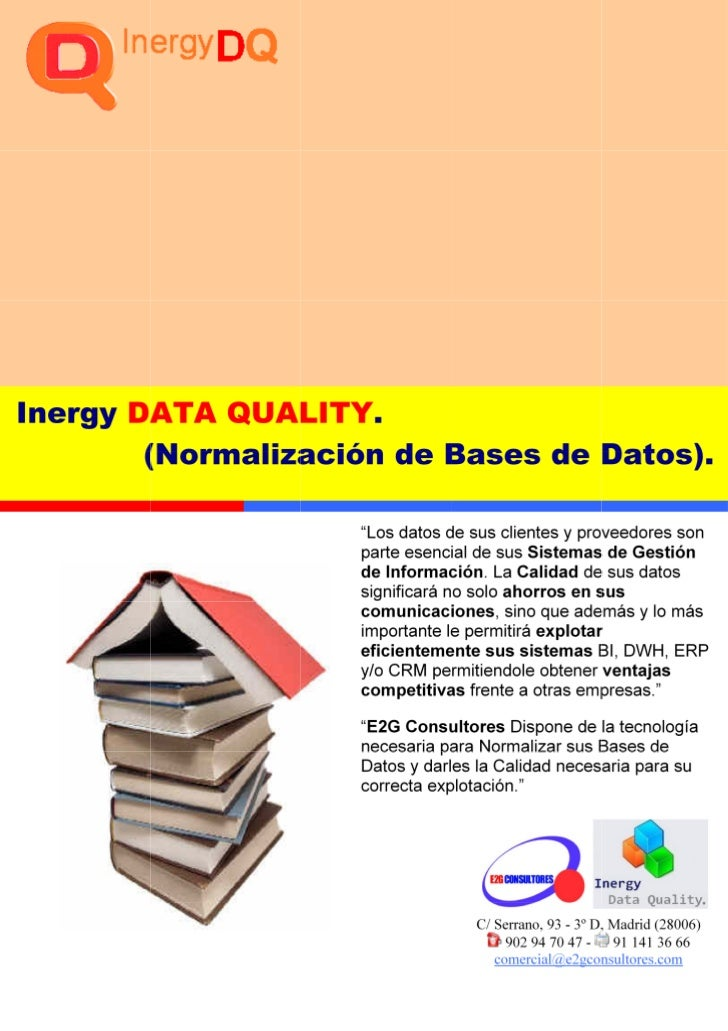    •   No sabe cuantificar la calidad de sus datos.   •   La calidad de sus datos de sus clientes ...