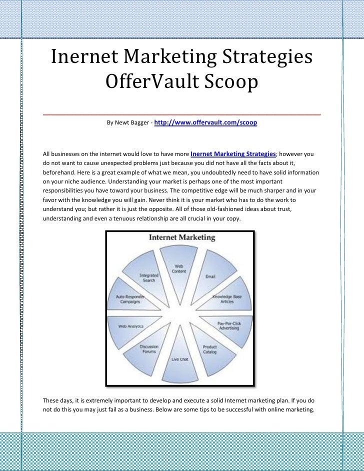 Inernet Marketing Strategies        OfferVault Scoop___________________________________                        By Newt Bag...