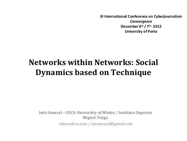 III International Conference on Cyberjournalism                                                     Convergence           ...