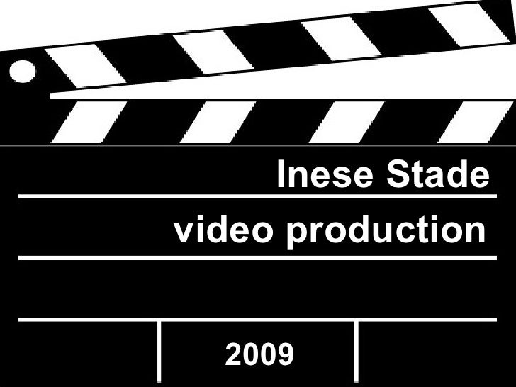 video   production Inese Stade  2009