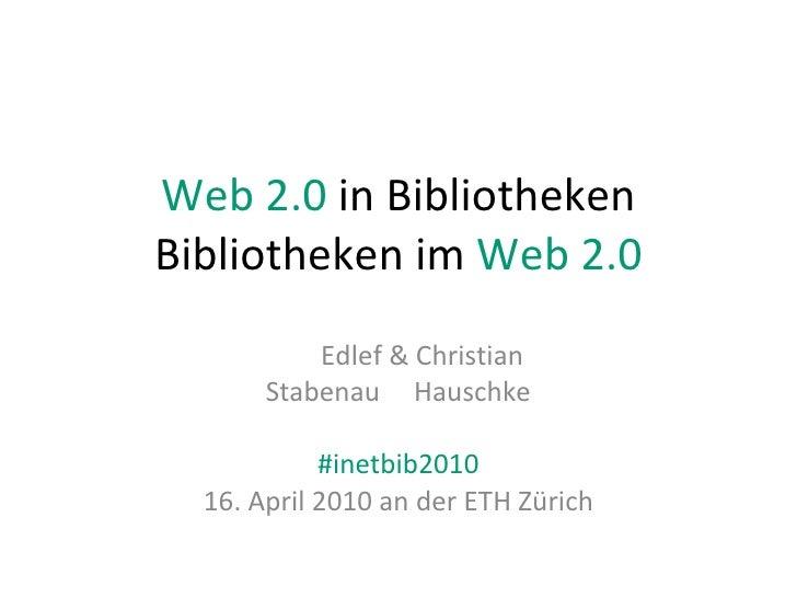 Ist Web 2.0 in den Bibliotheken angekommen?