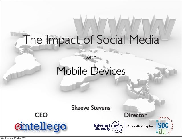 Skeeve Stevens CEO Director The Impact of Social Media with Mobile Devices Wednesday, 25 May 2011