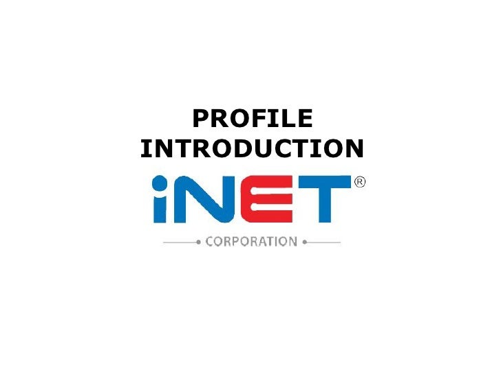 iNet Profile Introduction