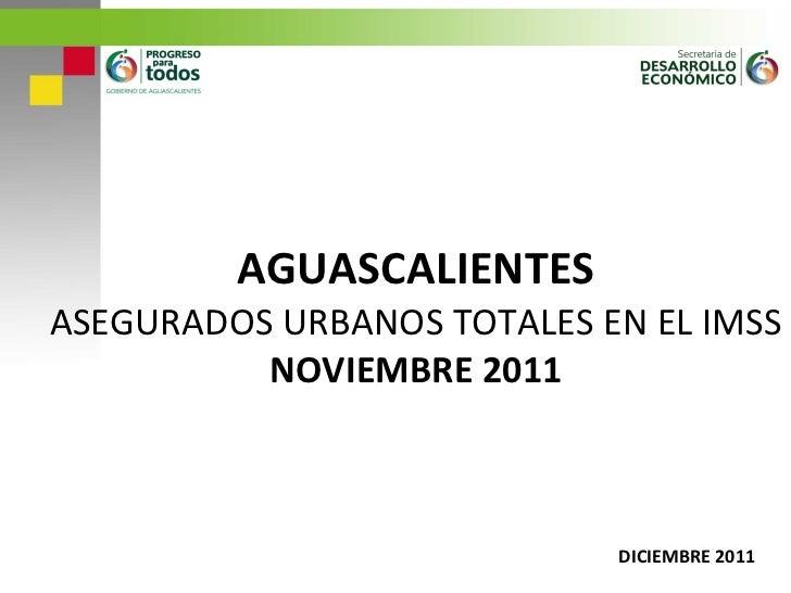 Inf. imss. asegurados. noviembre. 02.12.11