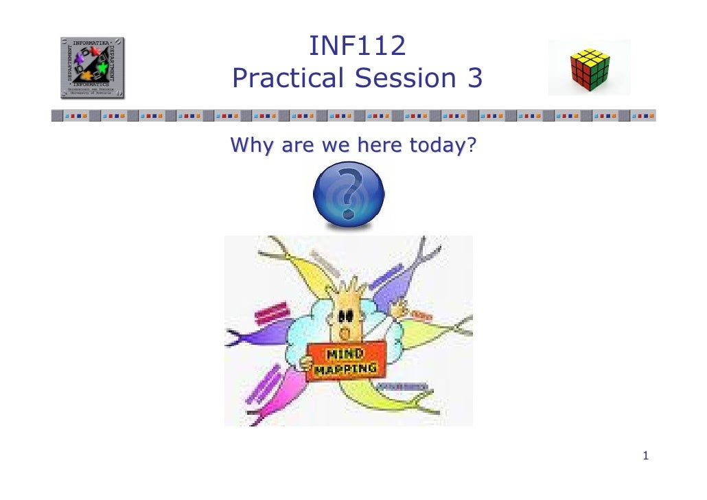 INF112 Practical Session 3  Why are we here today?                 today                              1