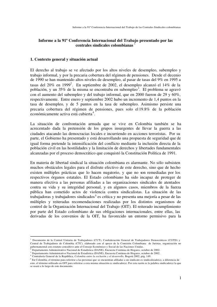Informe a la 91ª Conferencia Internacional del Trabajo de las Centrales Sindicales colombianas       Informe a la 91ª Conf...