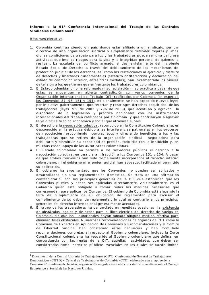 Informe a la 91ª Conferencia Internacional del Trabajo de las CentralesSindicales Colombianas1Resumen ejecutivo1. Colombia...
