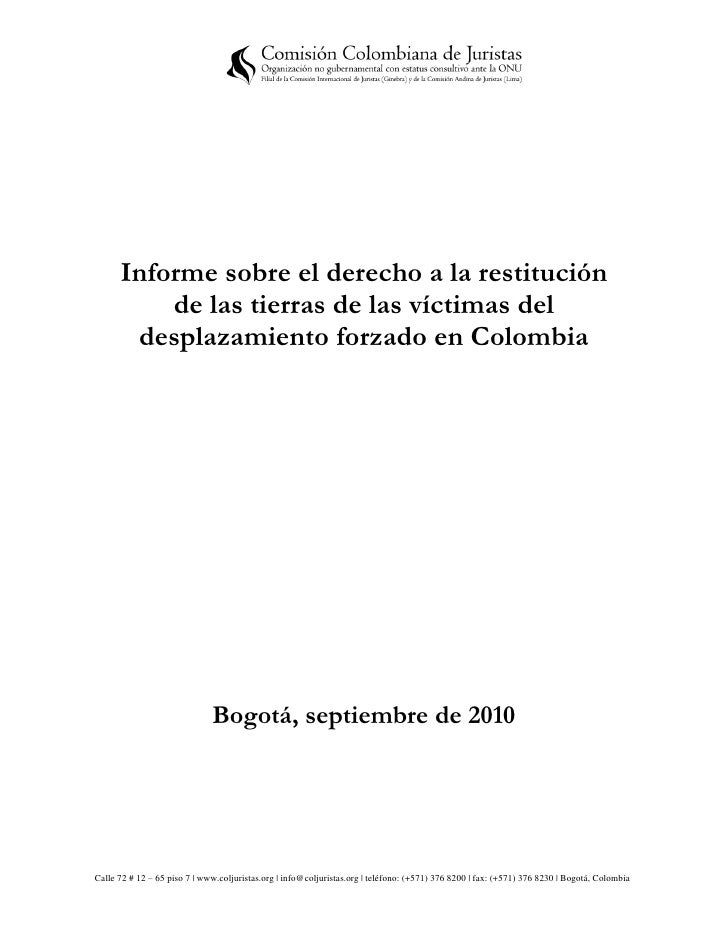 Informe sobre el derecho a la restitución          de las tierras de las víctimas del       desplazamiento forzado en Colo...
