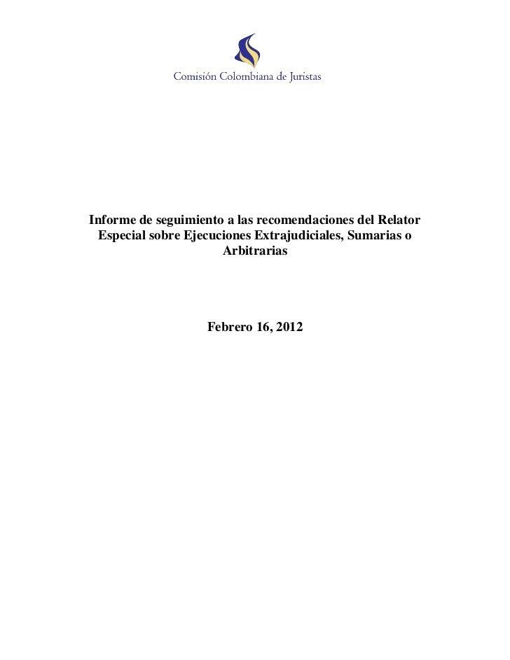 Informe de seguimiento a las recomendaciones del Relator Especial sobre Ejecuciones Extrajudiciales, Sumarias o Arbitrarias