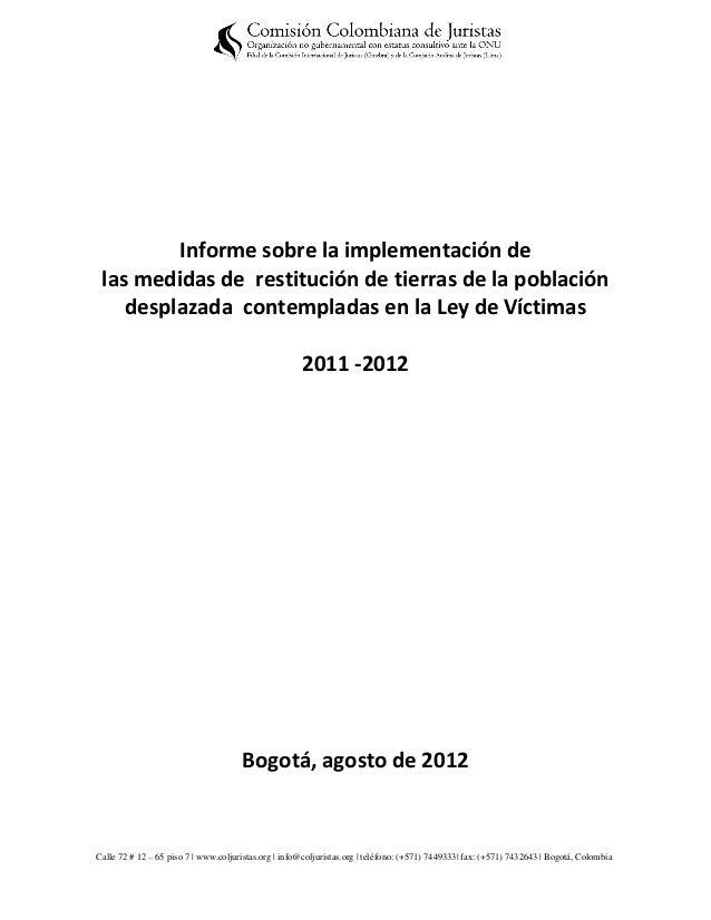 Informe sobre la implementación de las medidas de restitución de tierras de la población    desplazada contempladas en la ...