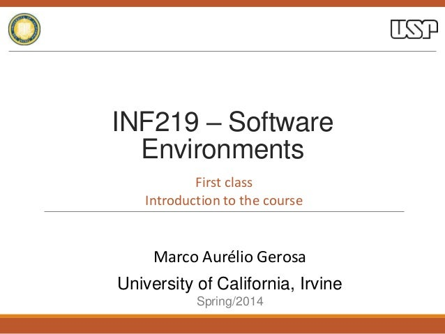 Software Environments - Course Introduction - University of California, Irvine