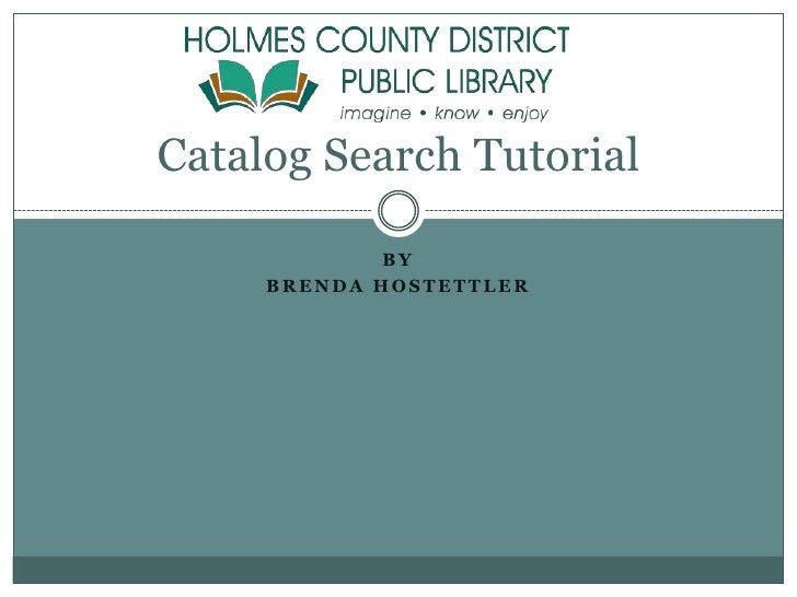 INF280 Capstone Project Hostettler Catalog Search Tutorial