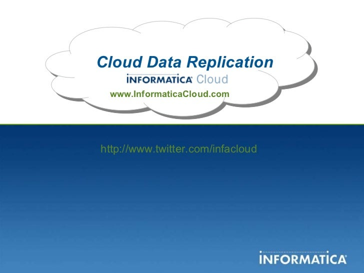 Informatica Cloud Data Replication as a Service