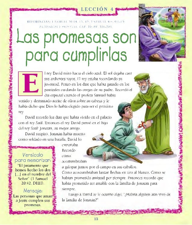 LECCION 4 R EFE REN CI A S: 1 SAMUEL 2 0 : 1 4 , 15, 42; 2 SAMUEL 4:4 ; 9: 1 -1 3; PATRIARCAS Y PROFETAS, CAP. 70; PP. 7 0...