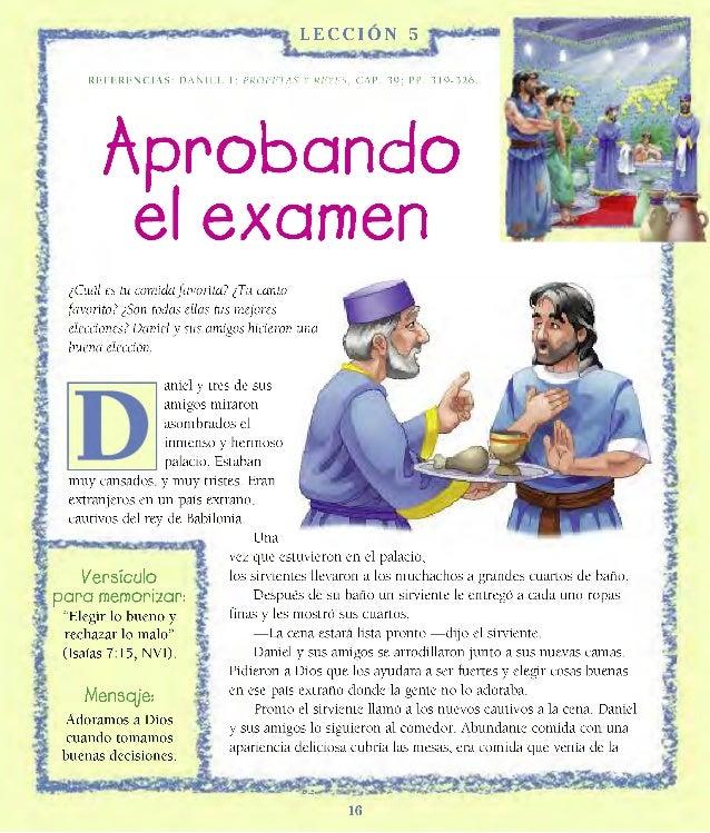 LECCION 5 R E F E R E N C I A S : DANIEL 1; PROFETAS Y REYES, CAP. 39; PP. 3 1 9 - 3 2 6 . Aprobando el examen ¿Cuál es tu...