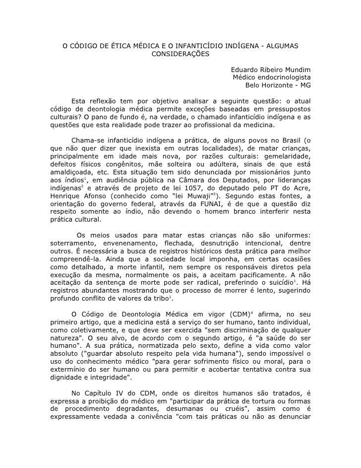 O CÓDIGO DE ÉTICA MÉDICA E O INFANTICÍDIO INDÍGENA - ALGUMAS                          CONSIDERAÇÕES                       ...