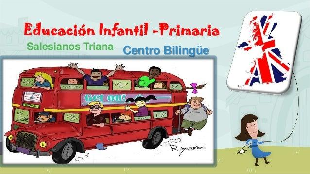 Educación Infantil -Primaria Salesianos Triana Centro Bilingüe