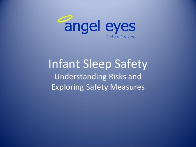 Infant Sleep Safety Understanding Risks and Exploring Safety Measures