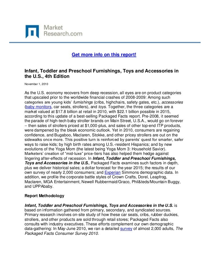 Get more info on this report!Infant, Toddler and Preschool Furnishings, Toys and Accessories inthe U.S., 4th EditionNovemb...
