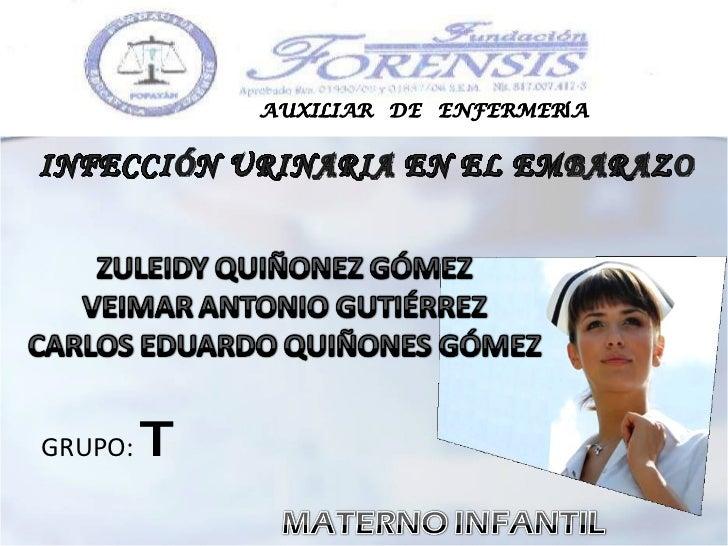INFECCIÓN URINARIA EN EL EMBARAZO GRUPO:  T