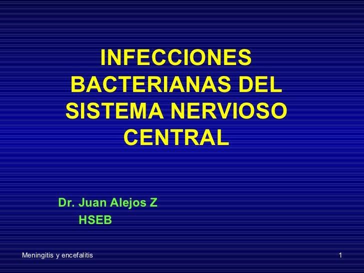 Infecciones del sitema nervioso central.
