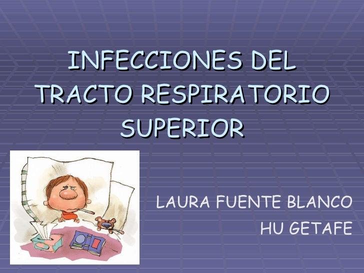 Infecciones Del Tracto Respiratorio Superior