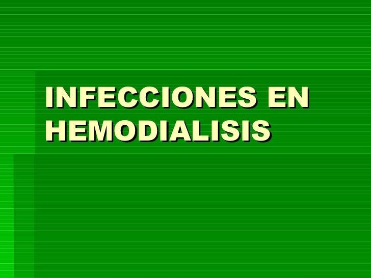 INFECCIONES EN HEMODIALISIS