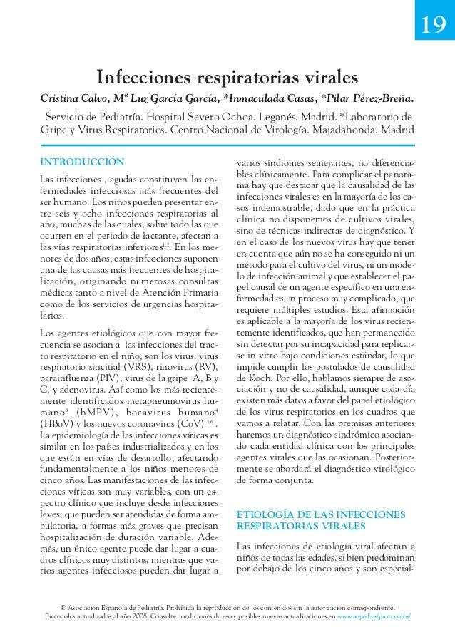 19                  Infecciones respiratorias viralesCristina Calvo, Mª Luz García García, *Inmaculada Casas, *Pilar Pérez...