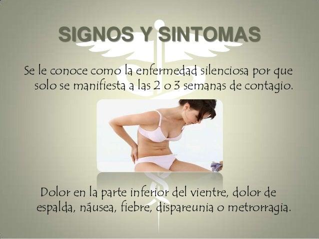 Duele los riñones y la temperatura y la parte inferior del vientre y el pie