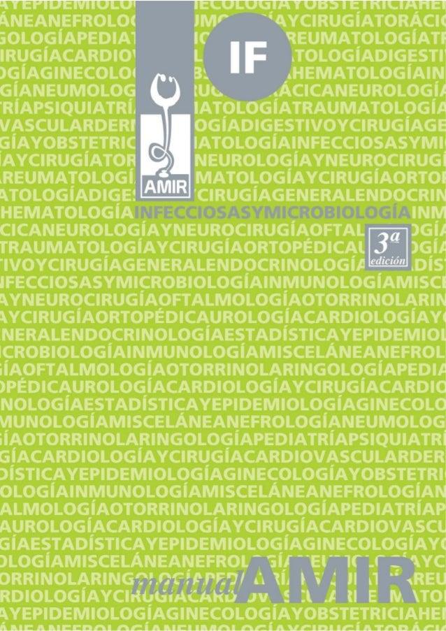 ISBN DE LA OBRA ISBN-13: 978-84-611-2176-2 INFECCIOSAS Y MICROBIOLOGÍA (3ª edición) ISBN-13: 978-84-612-6342-5 DEPÓSITO LE...