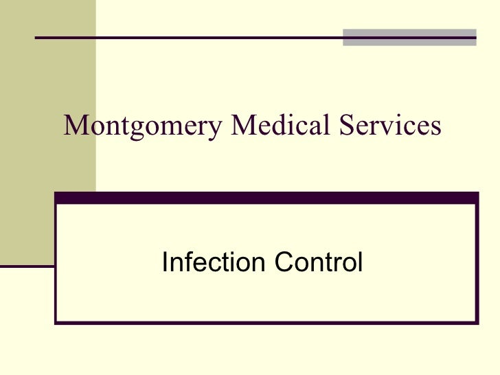 Montgomery Medical Services Infection Control