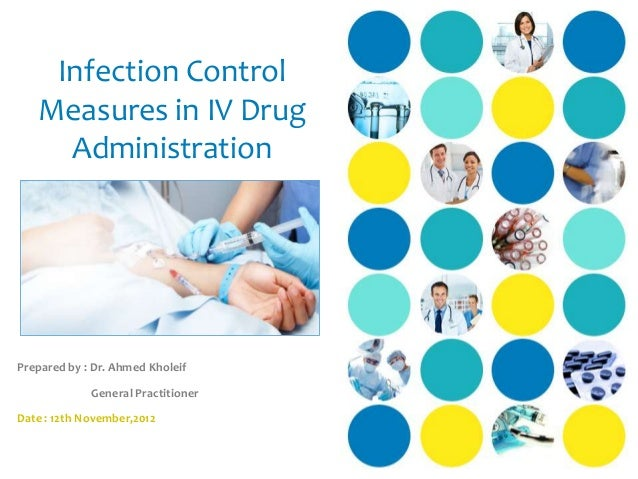 Infection control measures in iv drug administration