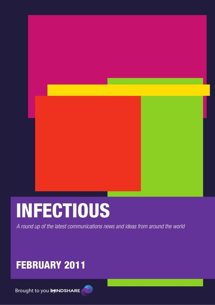 INFECTIOUSA round up of the latest communications news and ideas from around the worldFEBRUARY 2011Brought to you by