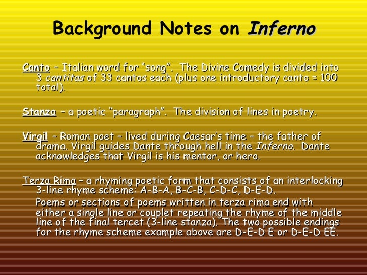 """Background Notes on InfernoCanto – Italian word for """"song"""". The Divine Comedy is divided into  3 cantitas of 33 cantos eac..."""