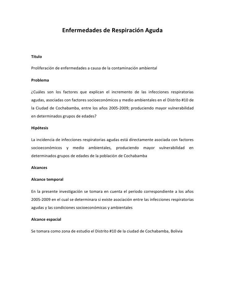Enfermedades de Respiración AgudaTituloProliferación de enfermedades a causa de la contaminación ambientalProblema¿Cuáles ...