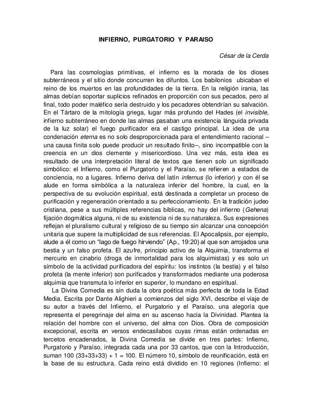 INFIERNO, PURGATORIO Y PARAISOCésar de la CerdaPara las cosmologías primitivas, el infierno es la morada de los diosessubt...