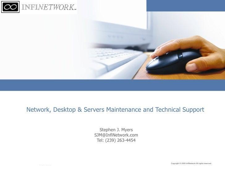 RFP Presentation for Network, Desktop & Servers Maintenance and Technical Support
