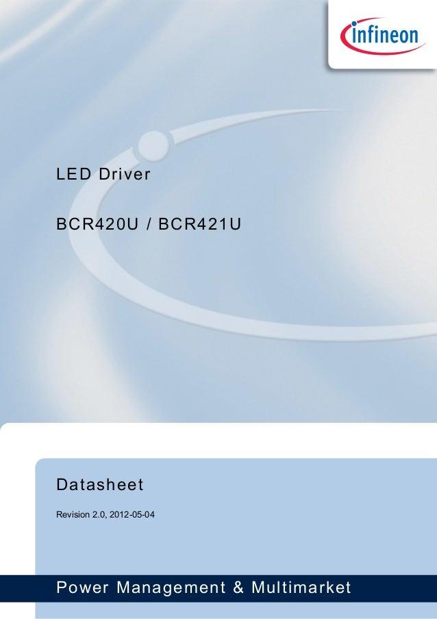 "LED Driver ""BCR420U / BCR421U""   Infineon Technologies"
