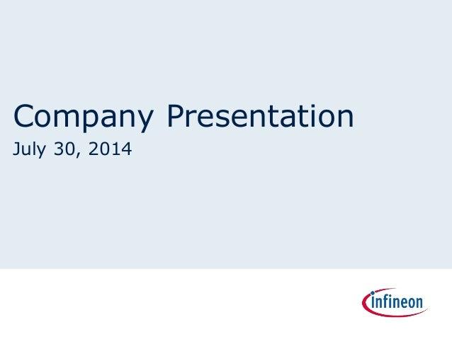 Company Presentation July 30, 2014