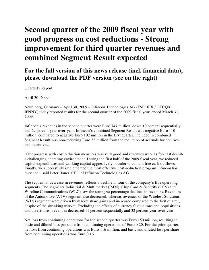 Second quarter of the 2009 fiscal year with good progress on cost reductions - Strong improvement for third quarter revenu...