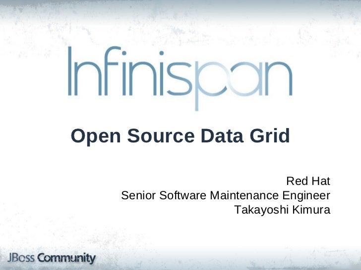 Infinispan - Open Source Data Grid
