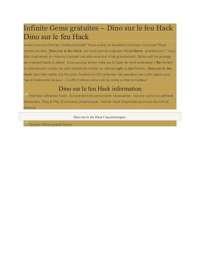 Infinite Gems gratuites – Dino sur le feu Hack  Dino sur le feu Hack  Jouez-vous sur Dino jeu mobile incendie? Nous avons ...