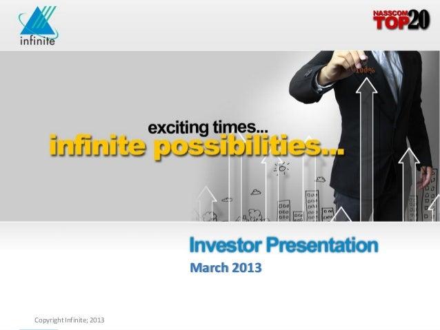 Infinite investor presentation   March 2013